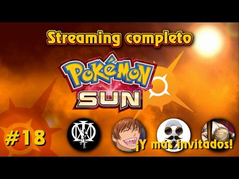 Streaming Pokémon Sun - Parte 18.2