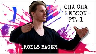 Troels Bager | How to dance Cha Cha | Weight transfer | Tutorial