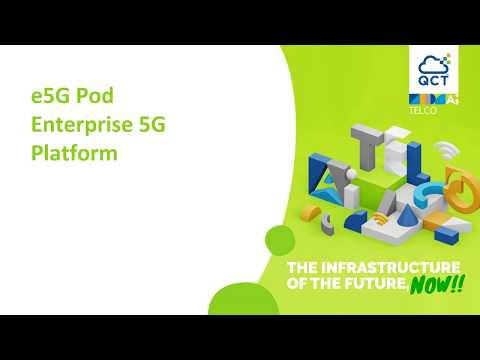 MWC2020: QCT e5G Pod - Enterprise 5G Platform