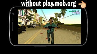 Download S Play Gta Vice City For Android Without Play.mob.org.