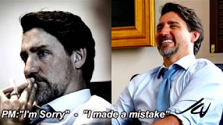 July 13, 2020 Angry Canadian -Trudeau Apology Tour 3  'I'm Sorry'  with admission 'I made a Mistake'