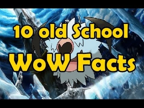 10 old school WoW facts
