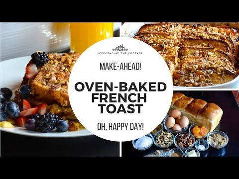 The Best OVEN-BAKED FRENCH TOAST Recipe!