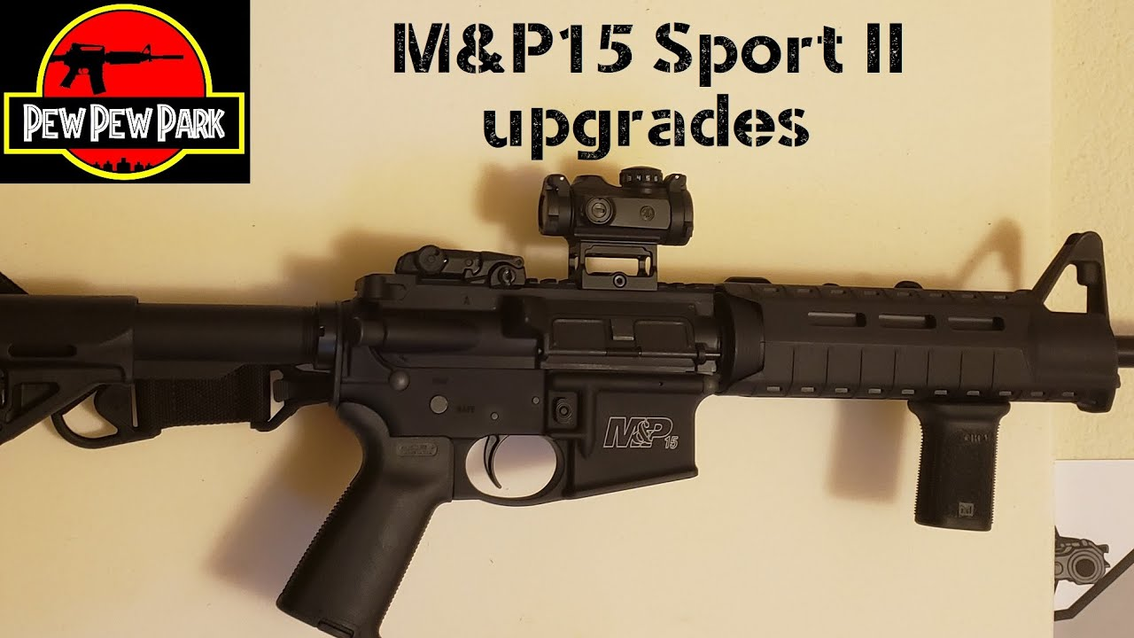 M&P15 Sport II upgrades