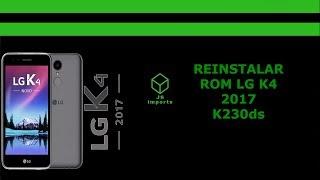 Reinstalar Rom Firmware LG K4 2017 - X230ds