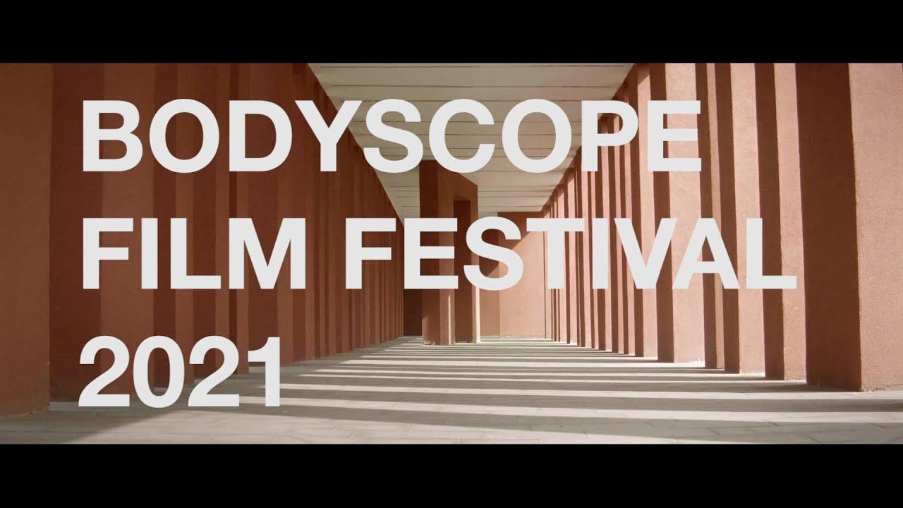 BODYSCOPE FILM FESTIVAL 2021