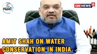 Amit Shah Says Mission Paani Will Have A Positive Impact On Water Conservation In India