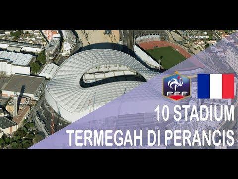 10 STADIUM TERMEGAH DI PERANCIS (FRANCE)