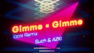【歌ってみた】Gimme × Gimme lapix remix / AZKi × Such【八王子P × Giga】