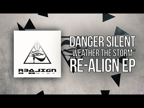 "Danger Silent - ""Weather the Storm"" (lyric video)"