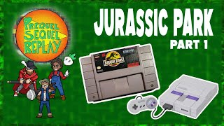 Jurassic Park (SNES) pt.1 - Prequel Sequel Replay