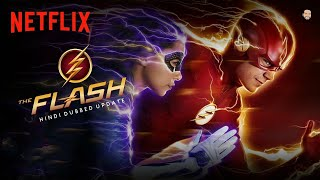 The Flash Hindi Dubbed Release Update   The Flash Hindi Dubbed Trailer   Netflix