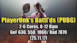 Player's Battlegrounds (PUBG) на слабом ПК (2-6 Cores, 8-12 Ram, GeF 630, 550, 1060/ Rad 7870)