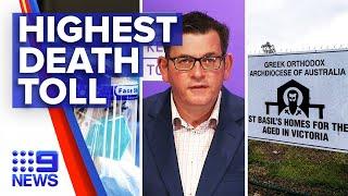 Coronavirus: Victoria records highest daily death toll | 9 News Australia