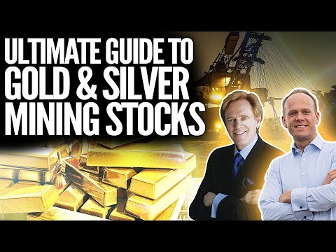 Ultimate Guide To Gold & Silver Mining Stocks - Mike Maloney Buying Miners?