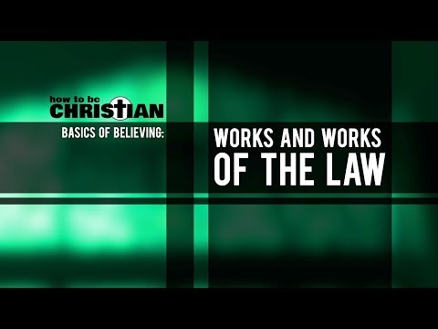 Works and Works of the Law