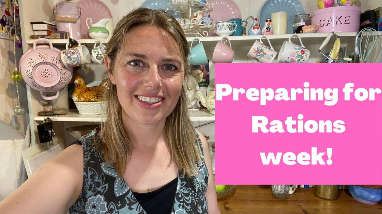 Preparing for Rations Week 2021