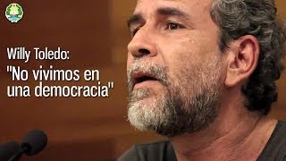 "Willy Toledo: ""No vivimos en una democracia"""