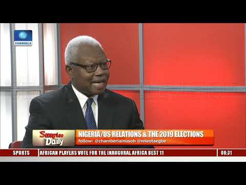 Nigeria/US Relations Towards The 2019 Election Pt.2 |Sunrise Daily|