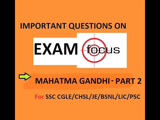 IMPORTANT QUESTIONS ON MAHATMA GANDHI -PART 2. Very important for ssc/psc/other exams