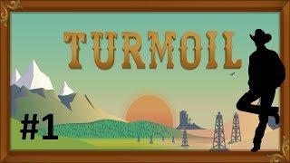 """Turmoil  1.rész: """"Egy kis hétvégi lazítós olajláz"""""""