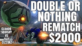 $2000 DOUBLE OR NOTHING REMATCH VS FAZE CIZZORZ | SO MANY INSANE BUMP PLAYS