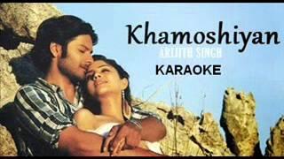 Khamoshiyan Karaoke