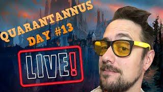 ONWARDS AND UPWARDS!! | Quarantannus Day #13 |  World of Warcraft Livestream