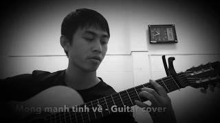 Mong manh tình về (guitar cover)
