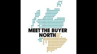 Meet the Buyer North: What's it all about?