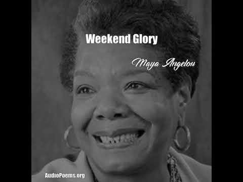 weekend glory maya angelou analysis