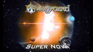 Overground - Black Metal Heart (Super Nova 2015)