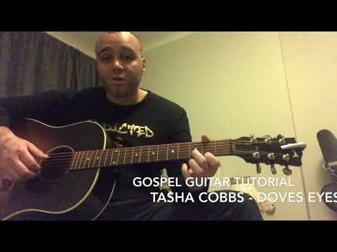 Dove's Eyes Gospel Guitar Tutorial - Tasha Cobbs