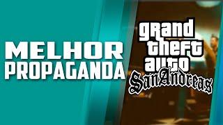 GTA San andreas em propaganda no BRASIL, a MELHOR PROPAGANDA de todas