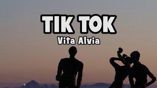 Vita Alvia - Tik Tok    Lyric