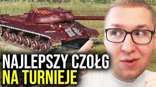 NAJLEPSZY CZOŁG NA TURNIEJE? - World of Tanks