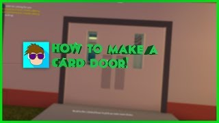 How to Make a Card Door in ROBLOX!