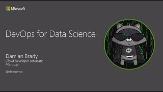 DevOps for Data Science - Damian Brady