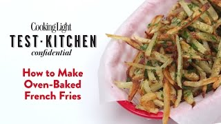 How To Make Oven-baked French Fries