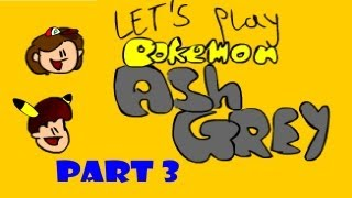Let's Play: Pokemon Ash Gray Part 3