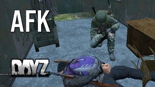 AFK (Tortured & Revenge!) - DayZ Standalone