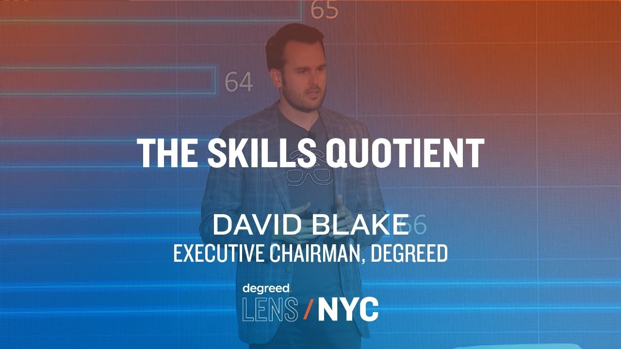 L&D Operations: The Skills Quotient | David Blake at Degreed LENS 2018