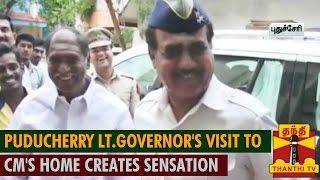 Puducherry Lt.Governor Visit to N.Rangaswamy's home creates Sensation