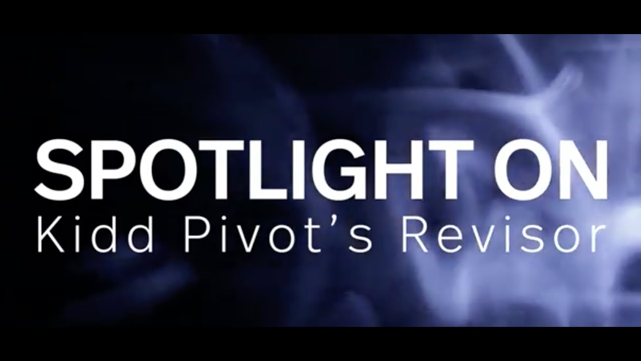 video: Spotlight on: Kidd Pivot's Revisor
