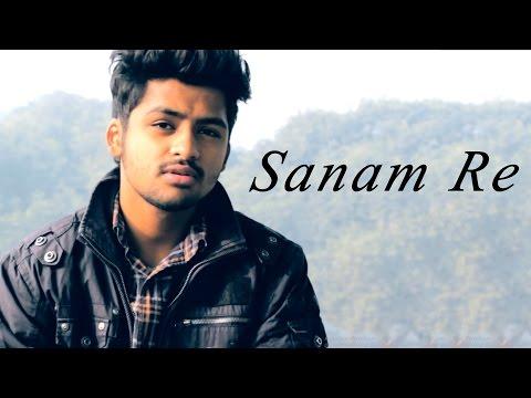 Sanam Re -  Title Track   Unplugged   Arijit Singh Cover By Udit Shandilya