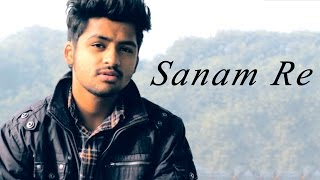 Sanam Re -  Title Track | Unplugged | Arijit Singh Cover by Udit Shandilya