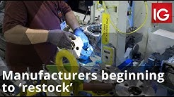 Manufacturers beginning to 'restock' ahead of a return to work