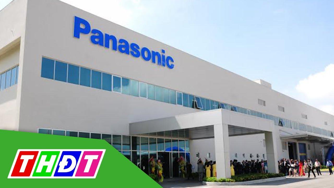 Panasonic chuyển hoạt động sản xuất sang Việt Nam | THDT
