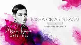 Misha Omar Sai Bila MP3
