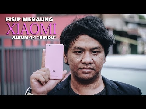 Fisip Meraung - Xiaomi (Official Video Clip)
